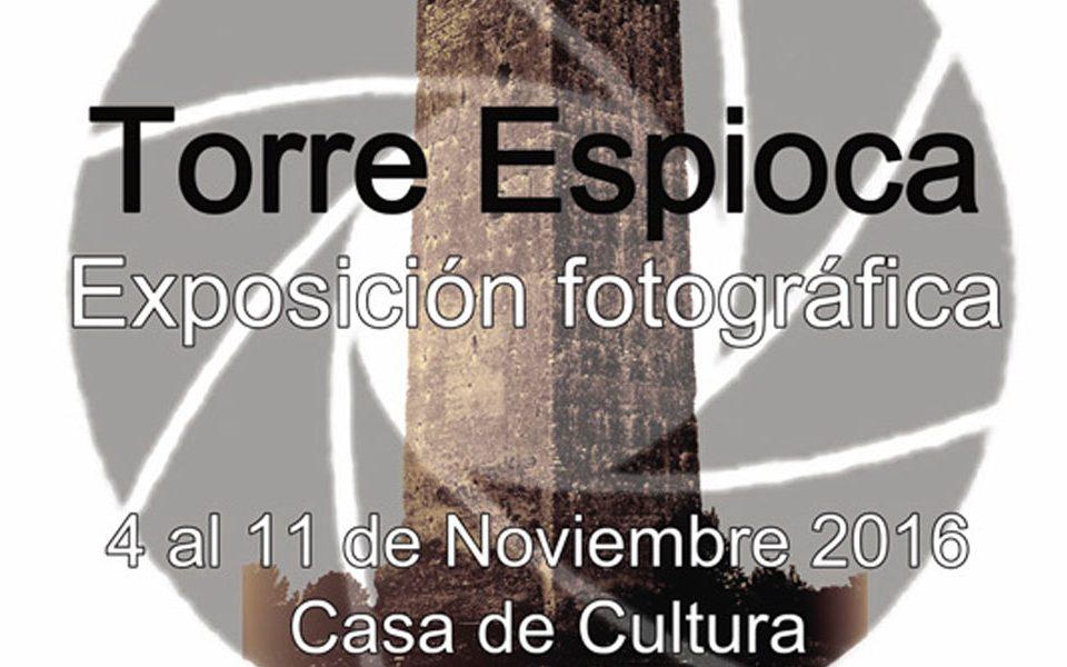 Exposició fotogràfica Torre d'Espioca